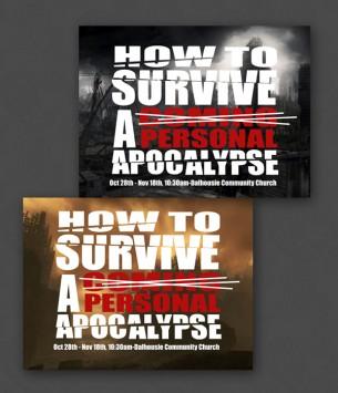 Flyer design for Dalhousie Community Church's Personal Apocalypse series. Concept and design.